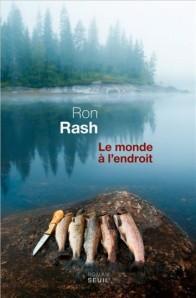 LE MONDE A L'ENDROIT de Ron Rash