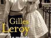 "bien dite, Gilles Leroy ""avant lui"""