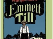 Emmet Till Derniers jours d'une courte