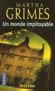 Martha Grimes - Un monde impitoyable