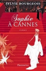 Sophie à Cannes, de Sylvie Bourgeois