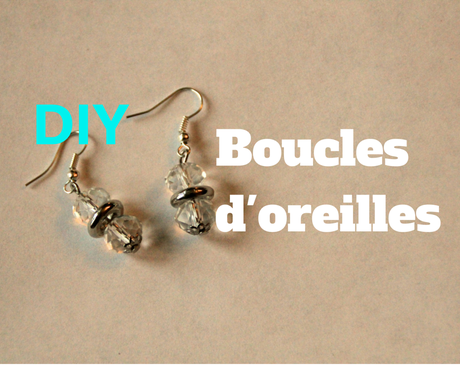 diy comment faire des boucles d oreilles argent es et transparentes d couvrir. Black Bedroom Furniture Sets. Home Design Ideas