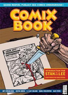 COMIX BOOK : QUAND MARVEL PUBLIAIT DES COMICS UNDERGROUND (STARA EDITIONS)