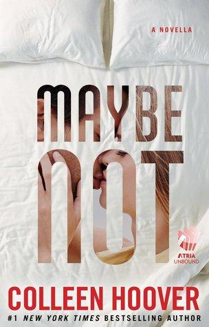 Maybe T.1.5 : Maybe Not - Colleen Hoover (VO)