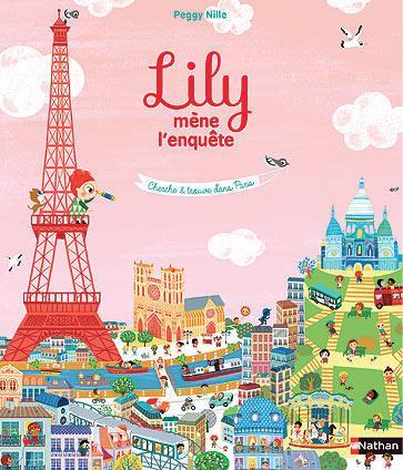 Lily mène l'enquête - Cherche et trouve dans Paris