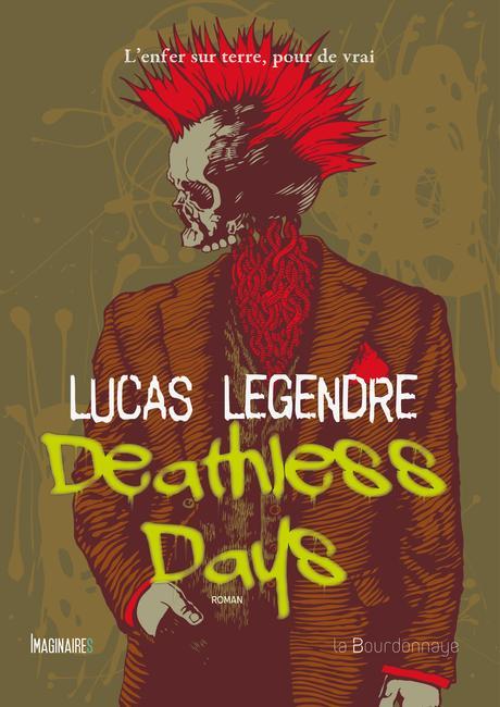 Deathless Days, de Lucas Legendre