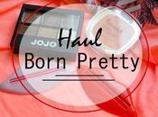 Haul Born Pretty