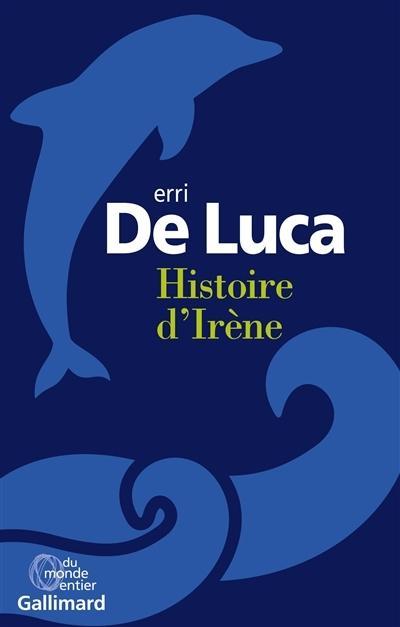 LECTURE DU JOURNAL D'UNE FEMME DE CHAMBRE et BOOMERANG D'ERRI DE LUCA à France-Inter : Histoire d'Irène