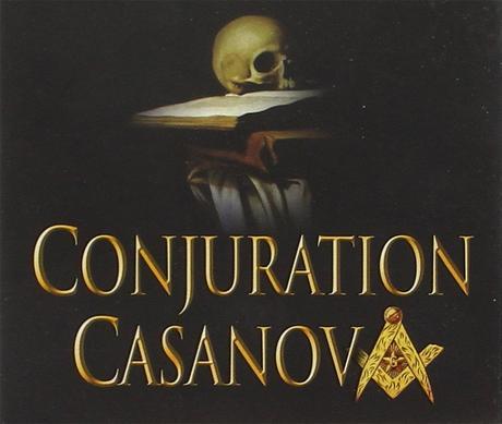 La Conjuration Casanova