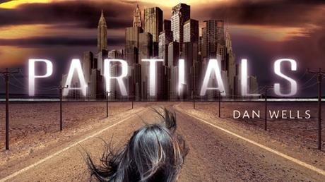 """Partials"" de Dan Wells"