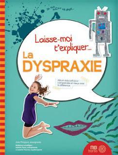 Laisse-moi t'expliquer la...dyspraxie! #lancement