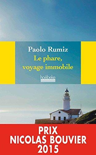 Le phare, voyage immobile de Paolo RUMIZ