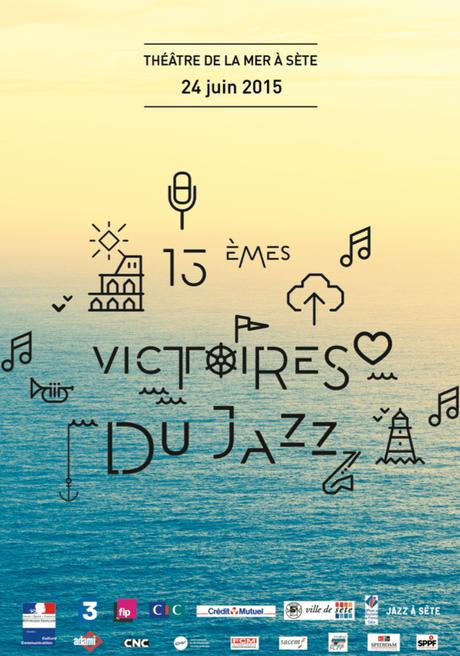 Les VICTOIRES DU JAZZ 2015 à Sète