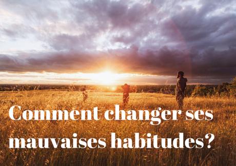 Mode de vie Paléo : comment changer ses mauvaises habitudes en bonnes habitudes?
