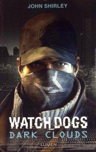 Watch Dogs Dark Clouds de John Shirley