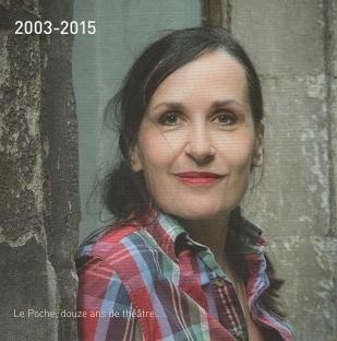 Françoise Courvoisier, douze ans de théâtre au Poche, à Genève