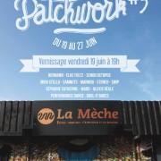 Exposition collective PATCHWORK#3 à La Mèche | Toulouse