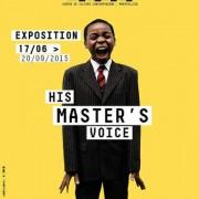 Exposition «His Master's Voice» | La Panacée Montpellier