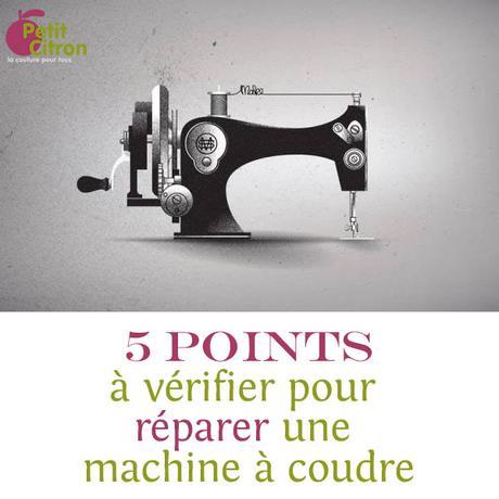 5 points à vérifier pour débloquer une machine à coudre qui refuse de fonctionner