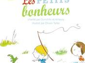 petits bonheurs, chanté Domitille Amaury, illustré Olivier Tallec