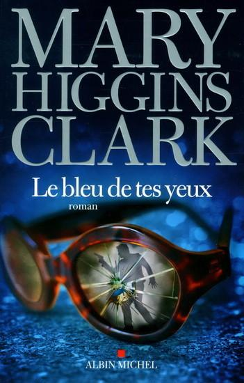 Mary Higgins Clark - Le bleu de tes yeux: 5,5/10