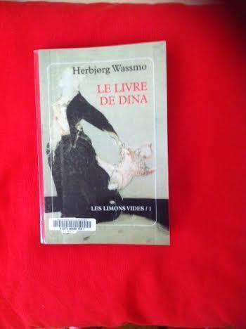 Le livre de Dina (les limons vides 1) d'Herbjorg Wassmo