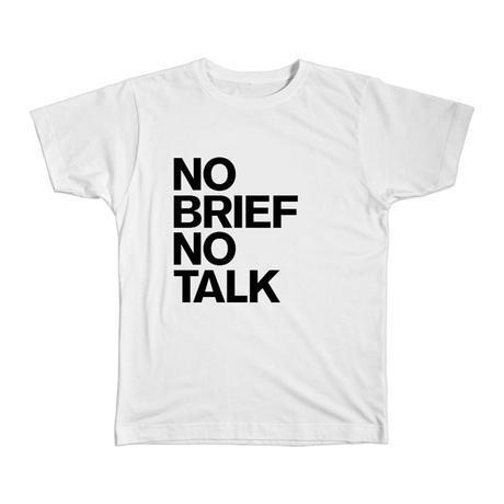 NoBriefNoTalk