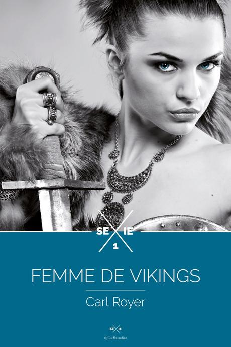 Mon avis sur Femme de Vikings de Carl Royer