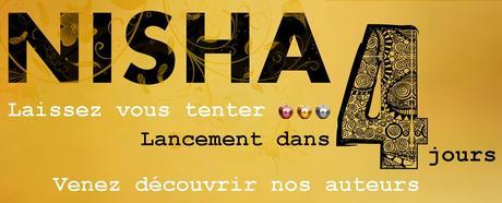 Ne manquez pas le lancement de Nisha Editions et ses superbes promotions sur ses titres !