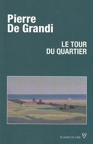 Le tour du quartier, de Pierre de Grandi