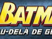 Lego Batman Au-delà Gotham débarque iPhone, iPad iPod Touch