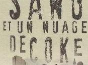 Trois gouttes sang nuage coke, Quentin Mouron