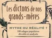 dictons grands-mères Mythe réalité adages populaires dévoilés analysés Thomas Craughwell