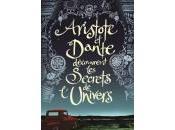 ALIRE SÁENZ Benjamin Aristote Dante découvrent secrets l'univers