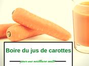 Boire carottes pour meilleure santé!