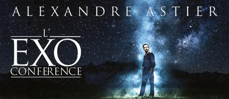 Une édition spéciale FNAC pour l'exoconférence d'Alexandre Astier