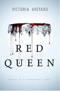 Red Queen de Victoria Aveyard : le pouvoir est un jeu dangereux