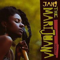 Jah9-The Marijuana-Biggy Music-2015.