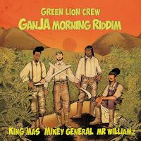 Green Lion Crew-Ganja Morning Riddim-2015.