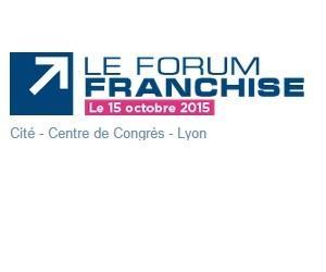 Forum Franchise à Lyon le 15 octobre 2015