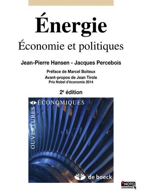 « Énergie, Économie et politiques » 2ème édition par Jean-Pierre Hansen, Jacques Percebois