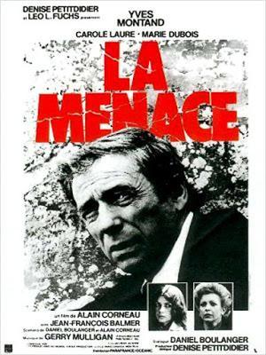 La Menace - Alain Corneau (1977)