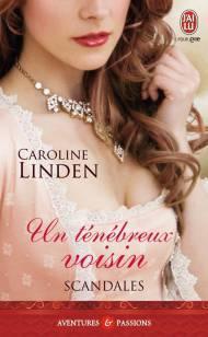 Un ténébreux Voisin de Caroline Linden
