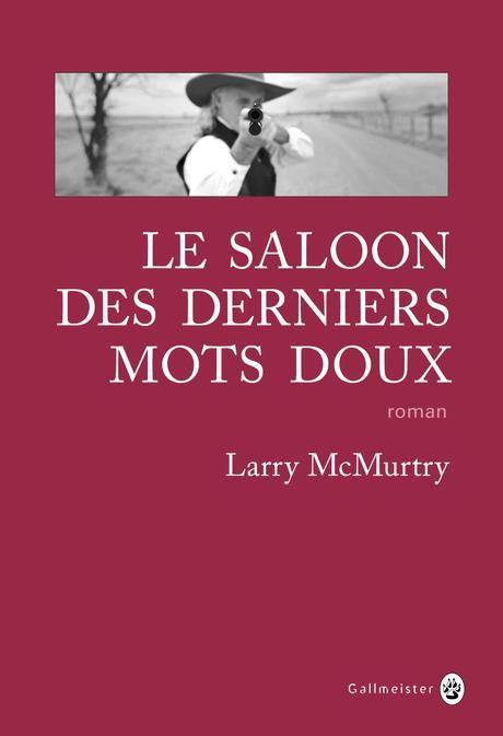 Le saloon des derniers mots doux de Larry McMURTRY