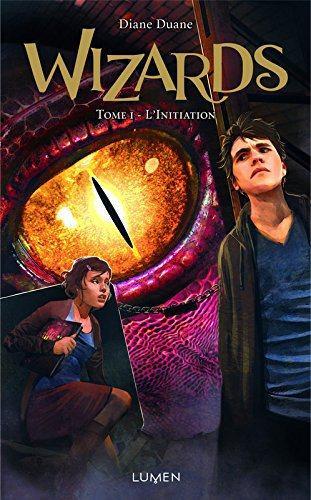 Wizards Tome 3 :  L'éveil de Diane Duane