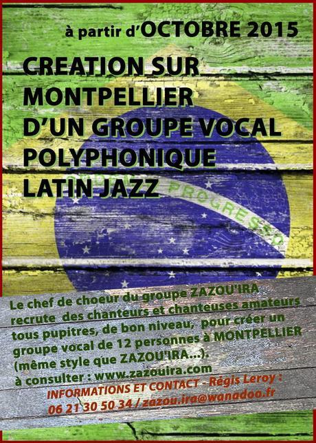 RECRUTEMENT : CRÉATION D'UN GROUPE VOCAL POLYPHONIQUE LATIN JAZZ à Montpellier