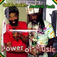 Andrew Tosh & Colah Colah-Power of Music-Basco Elevation Records-2015.