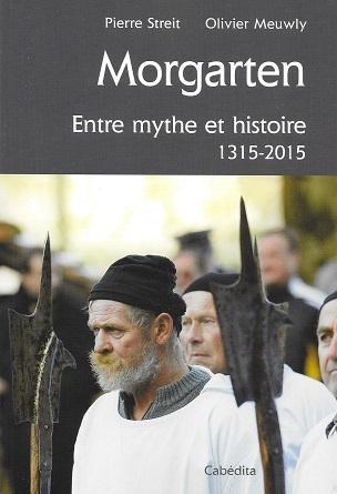 Morgarten, de Pierre Streit et Olivier Meuwly