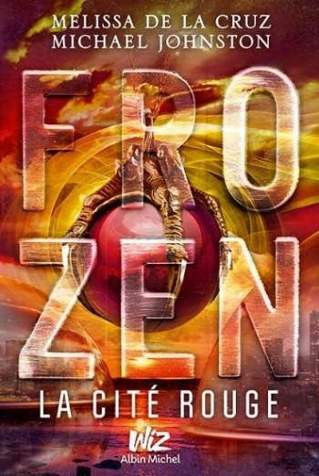 Frozen 2- La cité rouge - Melissa de la Cruz & Michael Johnston