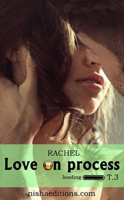 Découvrez le prochain titre à paraître chez Nisha Editions : Love on Process
